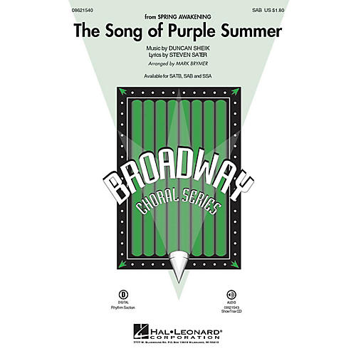Hal Leonard The Song of Purple Summer (from Spring Awakening) SAB arranged by Mark Brymer