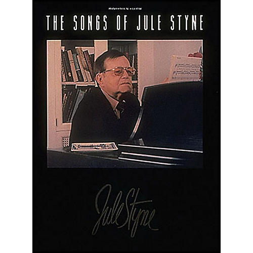 Hal Leonard The Songs Of Jule Styne arranged for piano, vocal, and guitar (P/V/G)