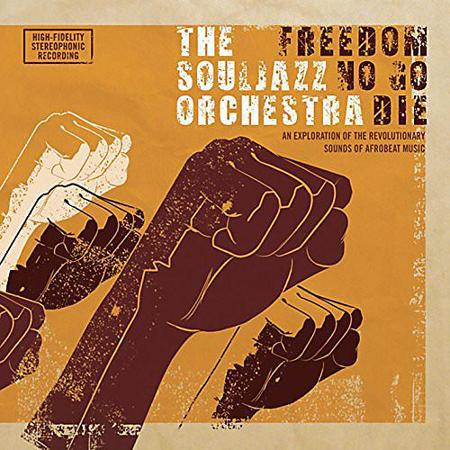 Alliance The Souljazz Orchestra - Freedom No Go Die
