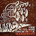 Alliance The Souljazz Orchestra - Manifesto thumbnail