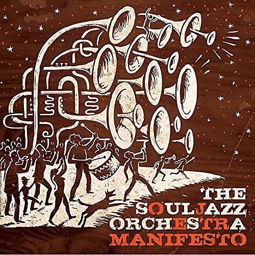 Alliance The Souljazz Orchestra - Manifesto