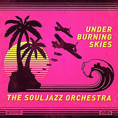 Alliance The Souljazz Orchestra - Under Burning Skies