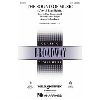 Williamson Music The Sound of Music (Choral Highlights) SATB by Julie Andrews arranged by John Leavitt