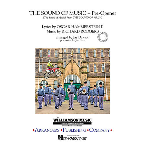 Arrangers The Sound of Music (Pre-opener) (Includes: The Sound of Music) Marching Band Level 3 by Jay Dawson