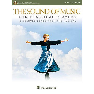 Hal Leonard The Sound of Music for Classical Players - Flute and Piano Book/Audio Online