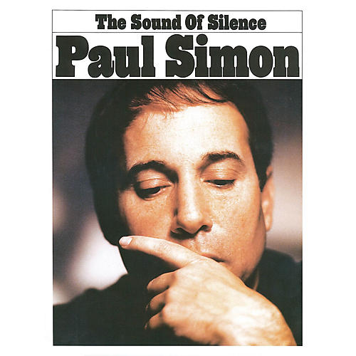 Music Sales The Sound of Silence Music Sales America Series Performed by Paul Simon