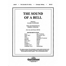 Shawnee Press The Sound of a Bell (Full Orchestration, with Handbells)