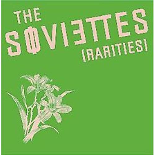 Alliance The Soviettes - Rarities