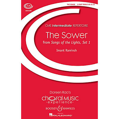 Boosey and Hawkes The Sower (from Songs of the Lights, Set I) CME Intermediate 3 Part Treble composed by Imant Raminsh