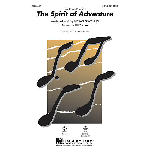 Hal Leonard The Spirit of Adventure (from Up) 2-Part arranged by Kirby Shaw