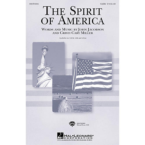 Hal Leonard The Spirit of America SAB Composed by Cristi Cary Miller, John Jacobson