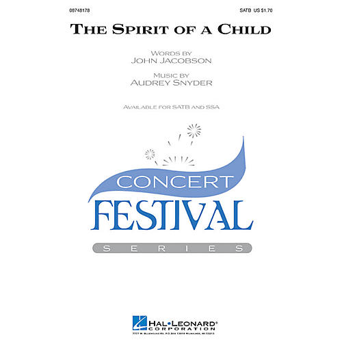 Hal Leonard The Spirit of a Child SATB composed by Audrey Snyder