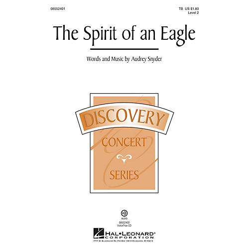 Hal Leonard The Spirit of an Eagle (Discovery Level 2) VoiceTrax CD Composed by Audrey Snyder