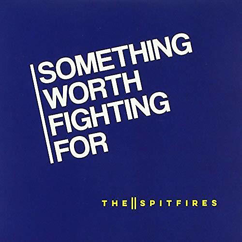 The Spitfires - Something Worth Fighting For