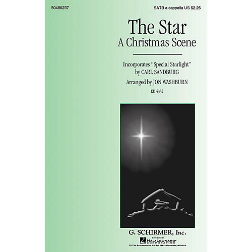 G. Schirmer The Star (A Christmas Scene) - Incorporates Special Starlight SATB a cappella by Jon Washburn
