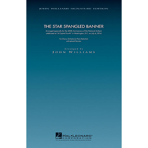 Hal Leonard The Star Spangled Banner - 200th Anniversary Edition (SATB Chorus with Piano) arranged by John Williams
