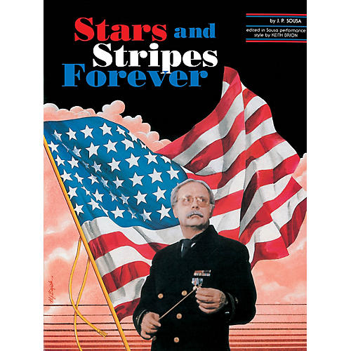Hal Leonard The Stars and Stripes Forever Concert Band Level 4 Composed by John Philip Sousa