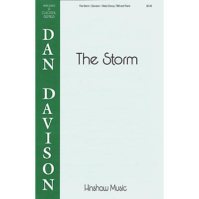 Hinshaw Music The Storm TBB composed by Dan Davison