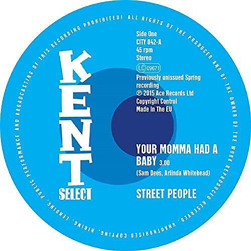 Alliance The Street People - Your Momma Had a Baby/Baby You Got It All