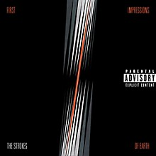 The Strokes - First Impressions Of Earth (Explicit)