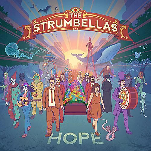 Alliance The Strumbellas - Hope