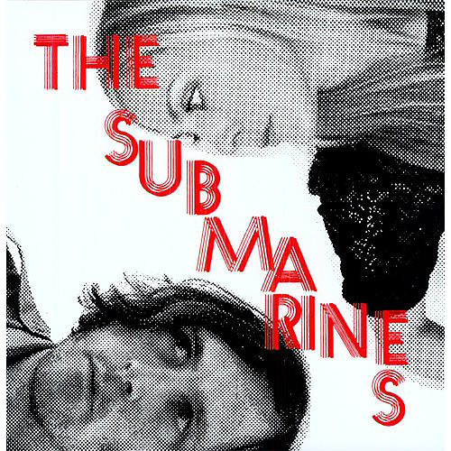 Alliance The Submarines - Love Notes/Letter Bombs