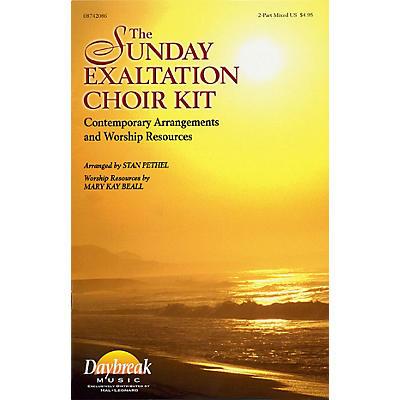 Daybreak Music The Sunday Exaltation Choir Kit (2-Part Mixed) 2 Part Mixed arranged by Stan Pethel