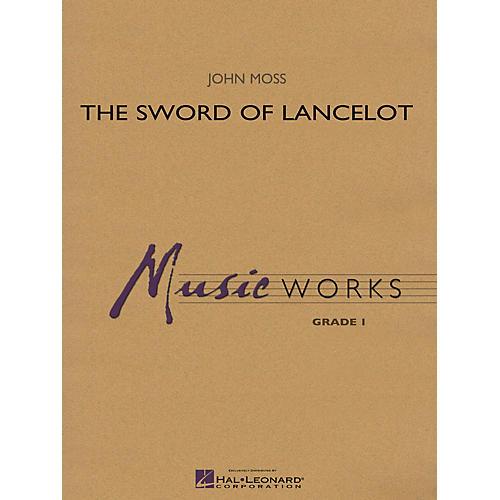 Hal Leonard The Sword of Lancelot Concert Band Level 1.5 Arranged by John Moss