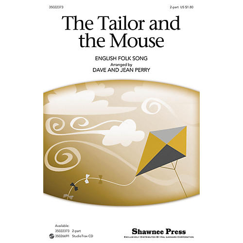 Shawnee Press The Tailor and the Mouse 2-Part arranged by Dave Perry