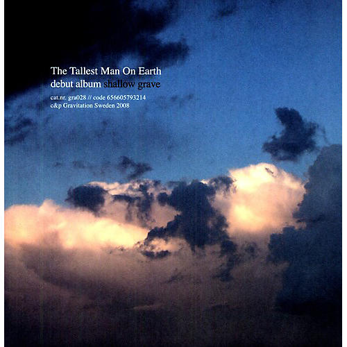Alliance The Tallest Man on Earth - Shallow Grave
