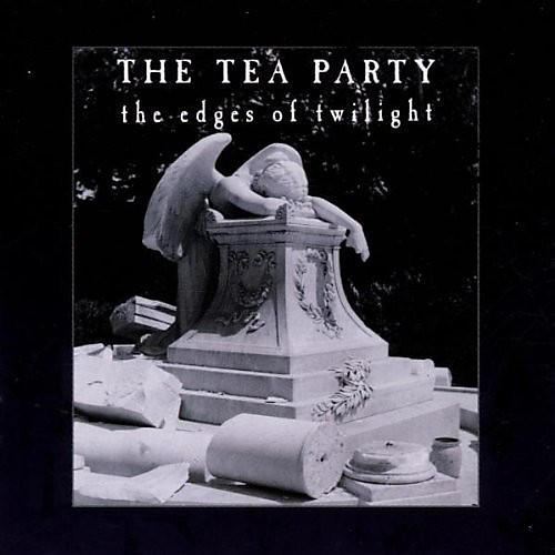 Alliance The Tea Party - Edges of Twilight