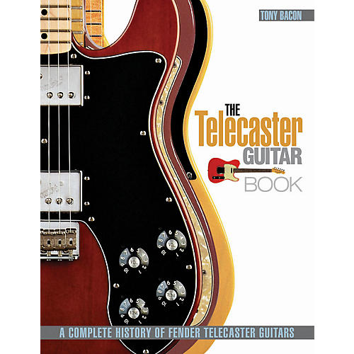 Hal Leonard The Telecaster Guitar Book - A Complete History Of Fender Telecaster Guitars