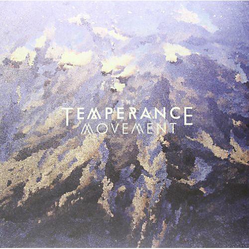 Alliance The Temperance Movement - Temperance Movement