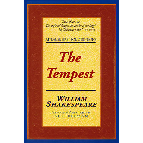 Applause Books The Tempest (Applause First Folio Editions) Applause Books Series Softcover by William Shakespeare