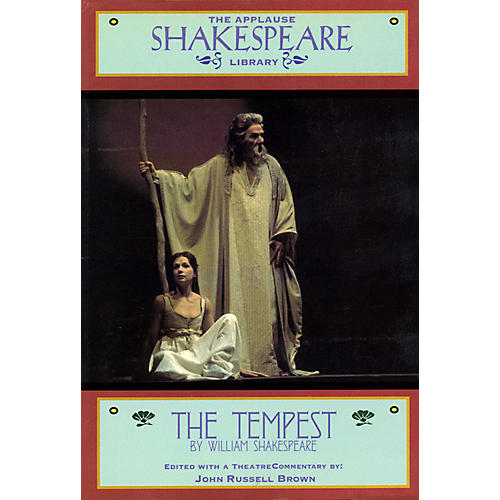 Applause Books The Tempest (The Applause Shakespeare Library) Applause Books Series Softcover by William Shakespeare