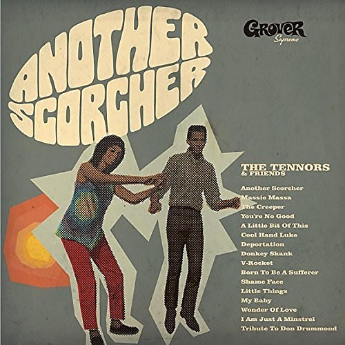 Alliance The Tennors - Another Scorcher