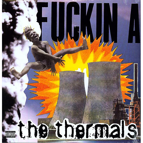 Alliance The Thermals - Fuckin a