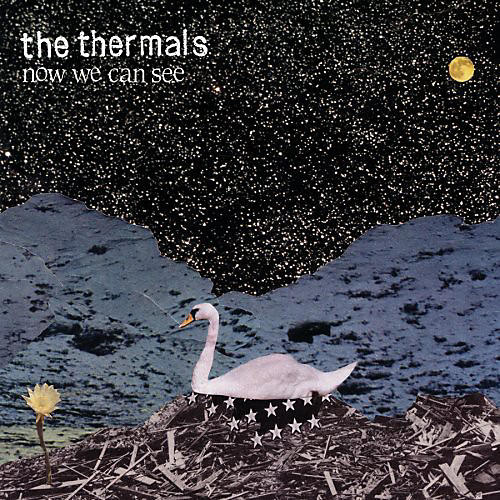 Alliance The Thermals - Now We Can See
