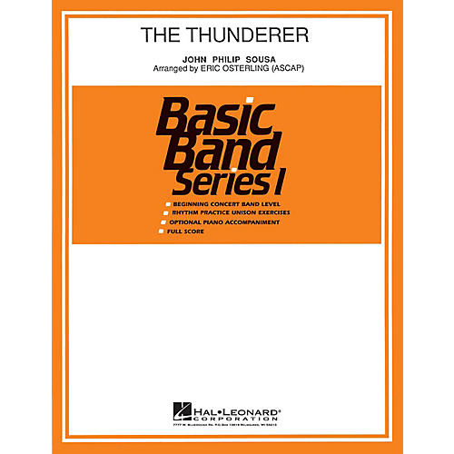 Hal Leonard The Thunderer Concert Band Level 1 Arranged by Eric Osterling