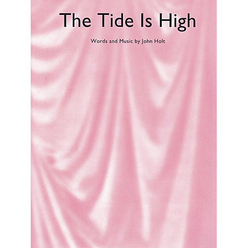 Music Sales The Tide Is High Music Sales America Series Performed by Blondie