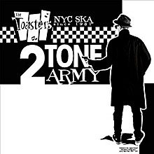 The Toasters - 2 Tone Army