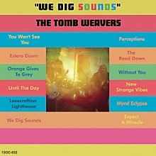 The Tomb Weavers - We Dig Sounds