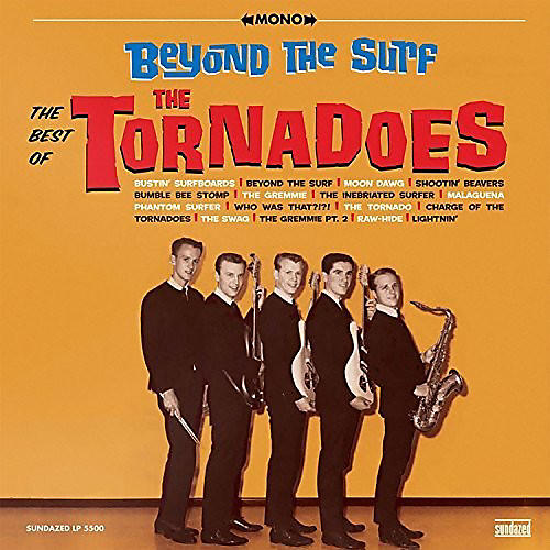 Alliance The Tornadoes - Beyond The Surf: Best Of The Tornadoes