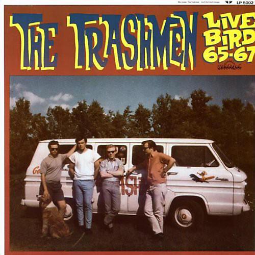 Alliance The Trashmen - Live Bird 1965-1967
