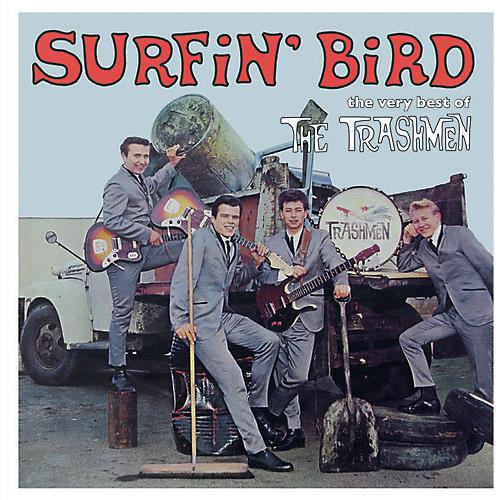 Alliance The Trashmen - Surfin Bird: Very Best Of