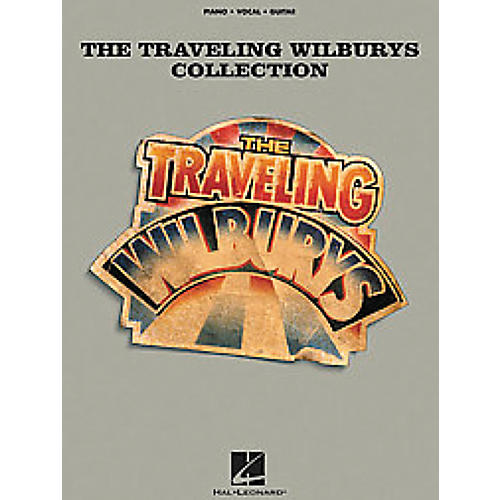 Hal Leonard The Traveling Wilburys Collection arranged for piano, vocal, and guitar (P/V/G)
