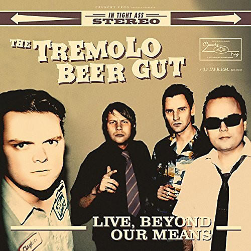 Alliance The Tremolo Beer Gut - Live Beyond Our Means
