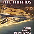 Alliance The Triffids - Born Sandy Devotional thumbnail