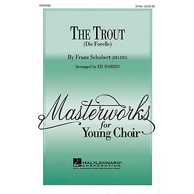 Hal Leonard The Trout (Die Forelle) UNIS/2PT arranged by Ed Harris