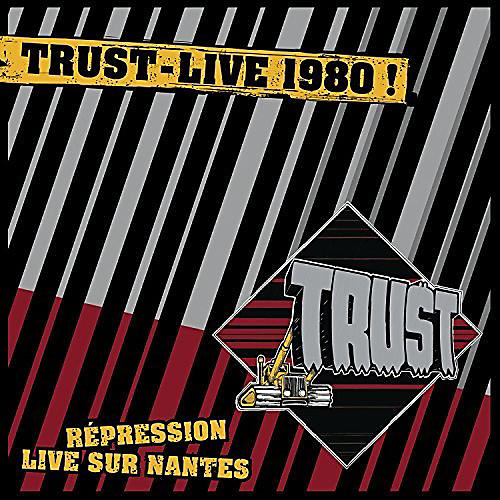Alliance The Trust - Repression Live Sur Nantes